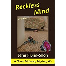 Reckless Mind (A Shaw McLeary Mystery Book 3)