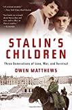 Stalin's Children, Owen Matthews, 0802717608