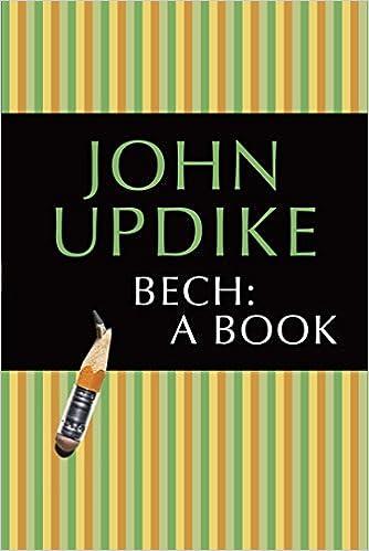 Bech A Book Amazon Fr John Updike Livres Anglais Et