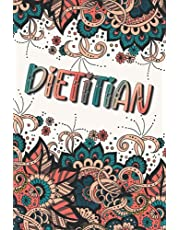 DIETITIAN GIFTS: Beautiful Personalized Journal For Dietitian (Appreciation Gift - Lined Notebook)