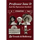Professor Ione D. and the Epicurean Incident: A Steampunk Adventure (The Adventures of Professor Ione D. Book 2)
