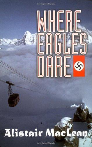Where Eagles Dare (Adrenaline Classics) pdf