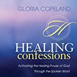 (US) Healing Confessions: Activating the Healing Power of God Through the Spoken Word