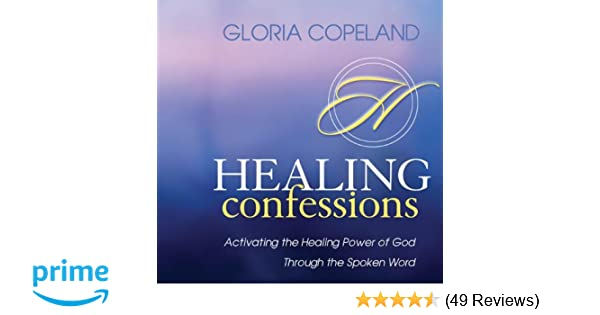 Amazon com: Healing Confessions: Activating the Healing