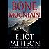 Bone Mountain: A Novel (Inspector Shan Tao Yun Book 3)