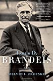 img - for Louis D. Brandeis: A Life by Professor of History and Public Policy Melvin I Urofsky (2012-09-04) book / textbook / text book