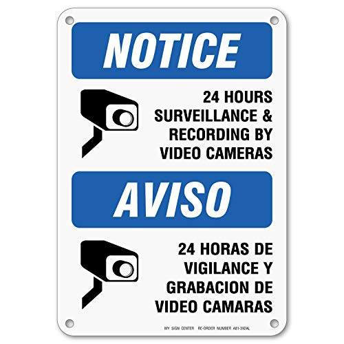 24 Hour Video Surveillance Sign, Bilingual English/Spanish Video Recording Sign, Outdoor Rust-Free Metal, 7