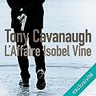 L'affaire Isobel Vine: Darian Richards 1 | Livre audio Auteur(s) : Tony Cavanaugh Narrateur(s) : Roland Agami