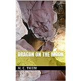 Dragon on the Moon (Sir Dragon series)