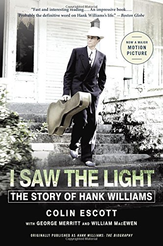 I Saw the Light: The Story of Hank Williams (The Best Of Hank Hill)