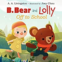 B. Bear And Lolly: Off To