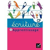 Les cahiers d'écriture CP nº1 - Apprentissage