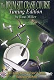 The Drum Set Crash Course, Tuning Edition: The Ultimate How-To of Drum Set Tuning, Maintenance, and Setup, DVD