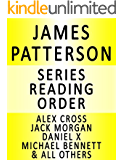 JAMES PATTERSON - SERIES READING ORDER (SERIES LIST) - IN ORDER: ALEX CROSS, WHEN THE WIND BLOWS, WOMEN'S MURDER CLUB, MAXIMUM RIDE, DANIEL X, JACK MORGAN, NYPD, MIDDLE SCHOOL & ALL OTHERS!
