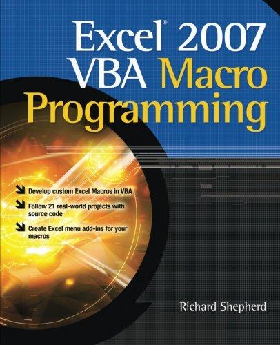Excel 2007 VBA Macro Programming (Go With Microsoft 2007)