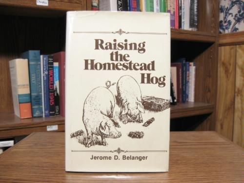 Raising the homestead hog (Hog Academy)