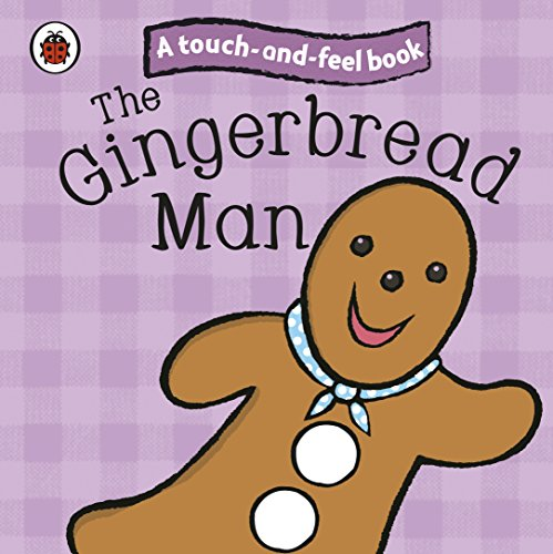 Touch and Feel Fairy Tales the Gingerbread Man (Ladybird Tales)]()