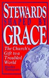 Stewards Shaped by Grace, Rhodes Thompson, 0827234317