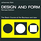 Design and Form: The Basic Course at the Bauhaus and Later, Revised Edition