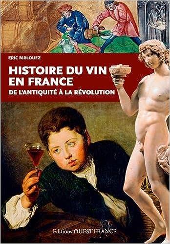 Téléchargement gratuit du livre d'ordinateur pdf HISTOIRE DU VIN EN FRANCE PDF DJVU FB2