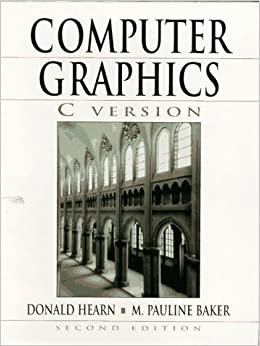 Computer Graphics, C Version (2nd Edition)