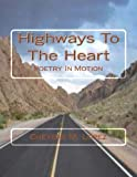 Highways to the Heart, Cheyene Lopez, 1469948273