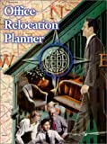 Office Relocation Planner, Karen E. Chessler, 1928742033