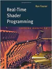 Real-Time Shader Programming The Morgan Kaufmann Series ...