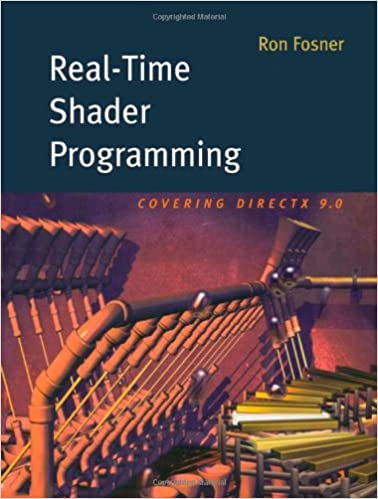 Real-Time Shader Programming (The Morgan Kaufmann Series in Computer