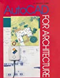 AutoCAD for Architecture, James Edward Fuller, 0026771020