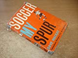 img - for Soccer My Spur by Dave Mackay book / textbook / text book