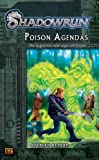 Poison Agendas -  A  Shadowrun novel