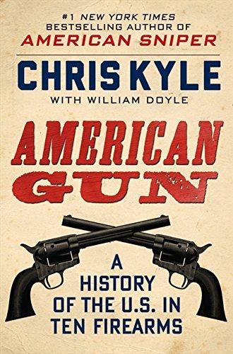 Download American Gun: A History of the U.S. in Ten Firearms pdf