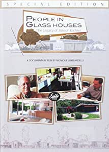 People in Glass Houses: The Legacy of Joseph Eichler