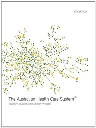 The Australian Healthcare System (Health Care System And Health Policy In Australia)
