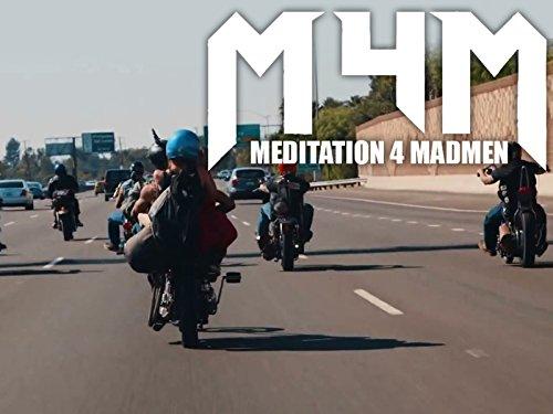 Meditation 4 Madmen on Amazon Prime Video UK