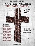 Santos Negros (The Dark Saints)
