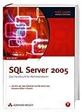 SQL Server 2005 - Mit 180-Tage-Testversion von SQL Server 2005 Enterprise Edition (dt.) auf DVD: Das Handbuch für Administratoren (net.com)