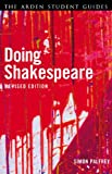 Doing Shakespeare, Palfrey, Simon, 1408132141