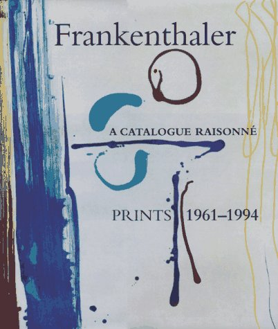 Frankenthaler: A Catalogue Raisonné, Prints 1961-1994