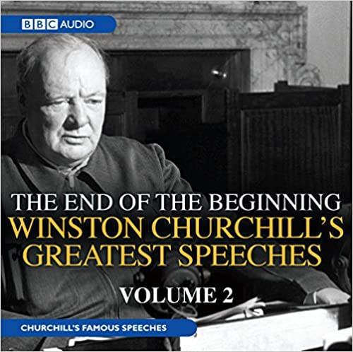 =UPD= Winston Churchill's Greatest Speeches: Volume 2: The End Of The Beginning. redes Gregory empleo traders Viajes Metro other