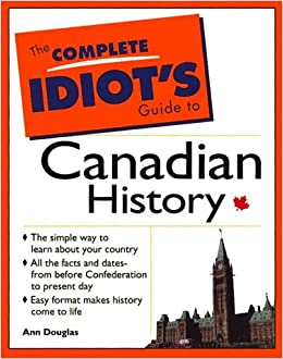 Book Complete Idiots Guide to Canadian History