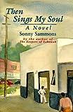 Then Sings My Soul, Sonny Sammons, 0877972818