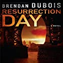 Resurrection Day Audiobook by Brendan DuBois Narrated by Rich McVicar