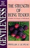 Gentleness, Phyllis J. LePeau, 031053691X