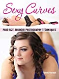 Sexy Curves: Plus-Size Boudoir Photography Techniques