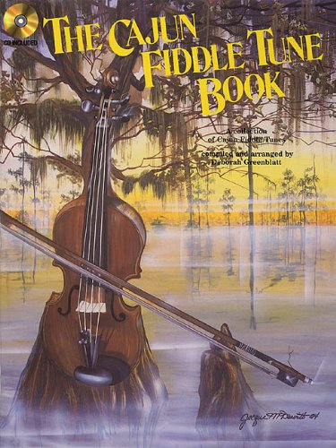 The Cajun Fiddle Tune Book (Cajun Fiddle Tune Book)