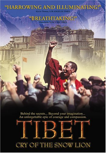- Tibet: Cry of the Snow Lion
