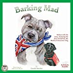 Barking Mad: Jack, Lilly and Friends | Gerald Smythe