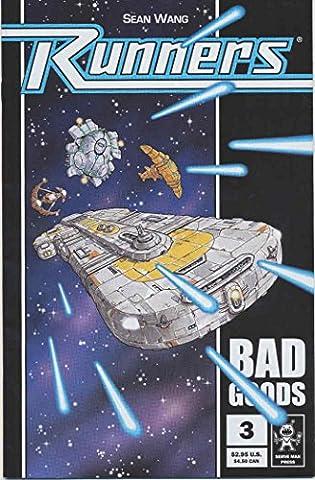 Runners: Bad Goods #3 VF/NM ; Serve Man comic book (Bad Runner)